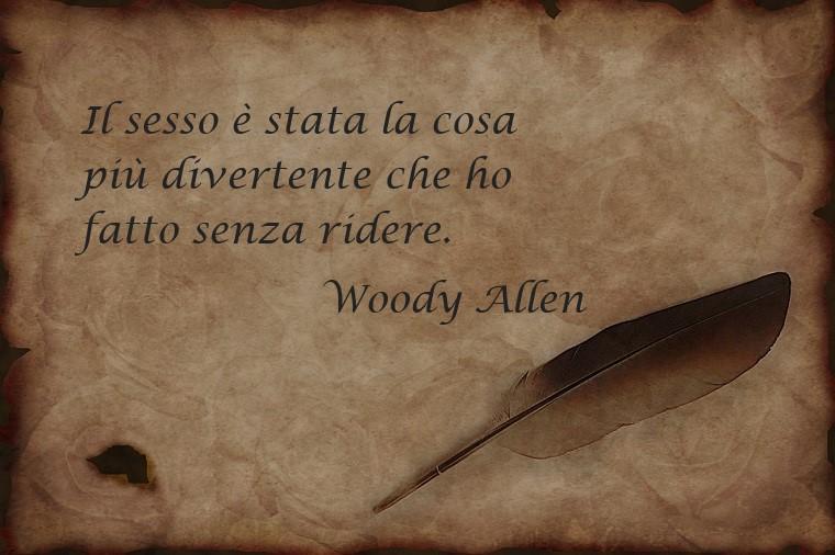 Citazione del famoso Woody Allen sull'amore e sul sesso