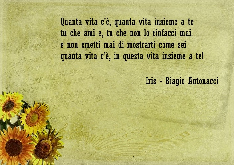 Frasi bellissime e una presa dalla canzone di Biagio Antonacci Iris, decorazione foglio di carta con print di girasoli