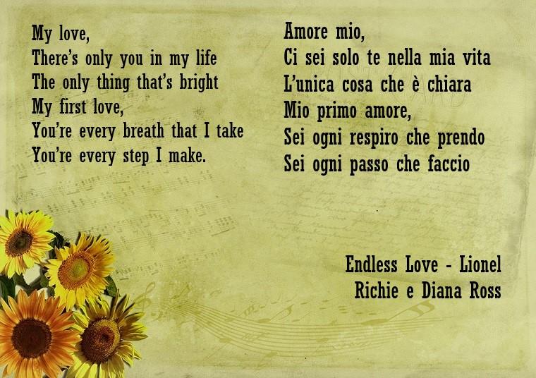 Frasi d'amore, traduzione in italiano del testo della canzone Endless Love di Lionel Richie e Diana Ross