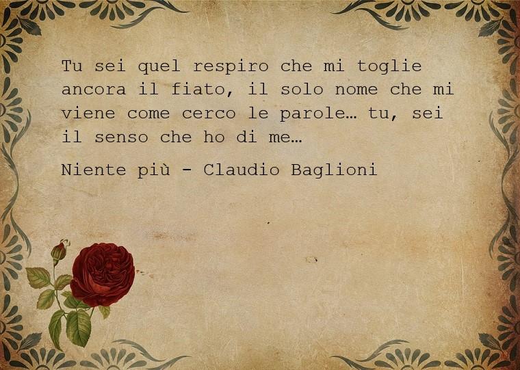 Dediche d'amore e una bellissima presa dalla canzone di Claudio Baglioni detta Niente più