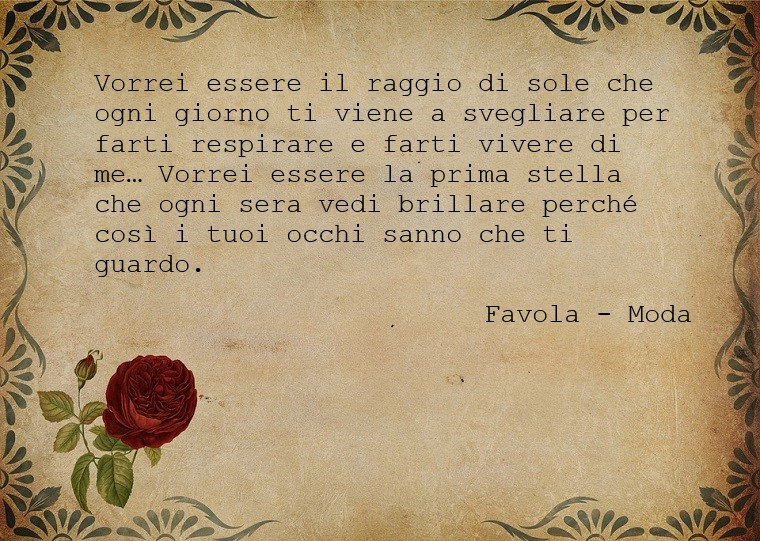 Parole d'amore e una citazione bellissima presa dalla canzone dei Modà, Favola