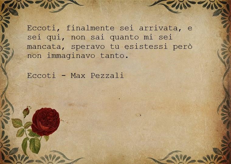 Aforismi amore e una citazione bellissima e romantica presa dalla canzone Eccoti di Max Pezzali