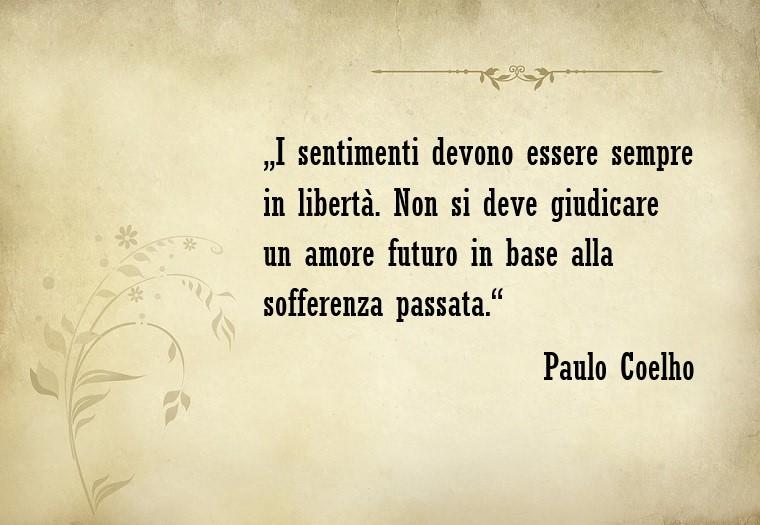 Frasi d'amore e una bellissima dello scrittore Paulo Coelho