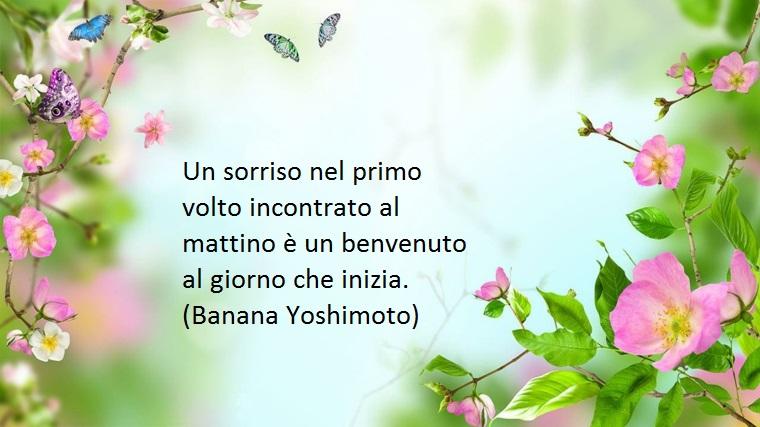 1001 idee per frasi buongiorno per regale un pensiero dolce al risveglio - Il giardino segreto banana yoshimoto ...