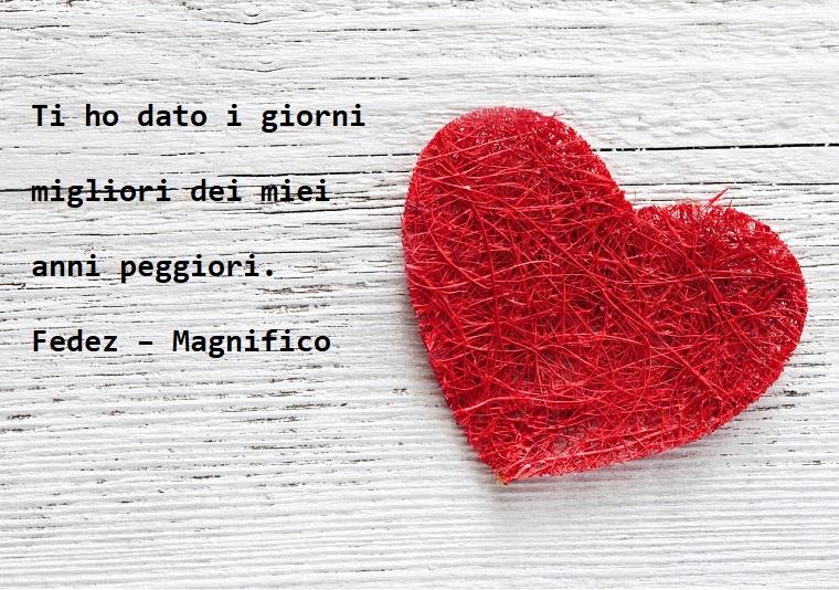 Dedica per la festa di San Valentino dalla canzone Magnifico di Fedez