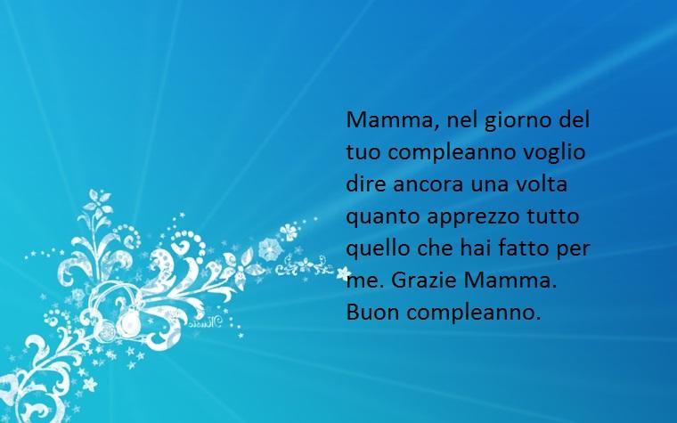 un augurio e un ringraziamento speciali da dedicare alla mamma per il suo compleanno