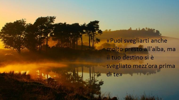 un'idea di belle frasi di buongiorno che fa riferimento a un famoso proverbio africano