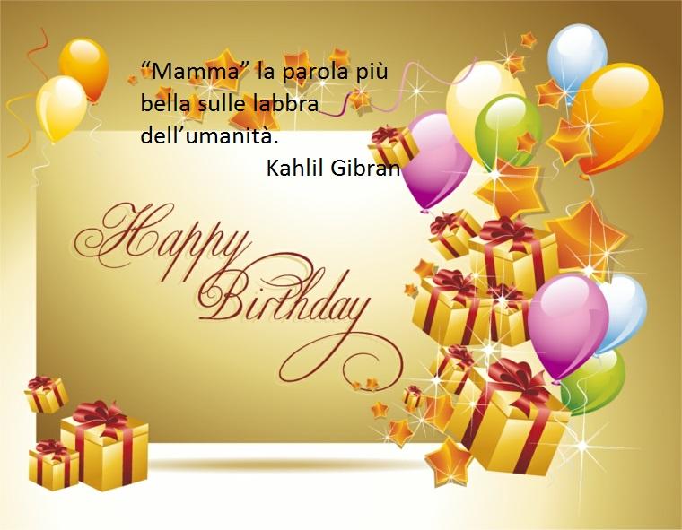 una frase poetica di kahlil gibran dedicata alla mamma, perfetta per augurarle buon compleanno