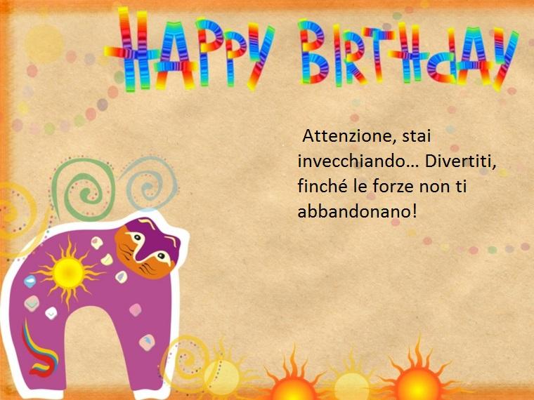 un messaggio dal contenuto divertente perfetto per dediche di buon compleanno ad un amico