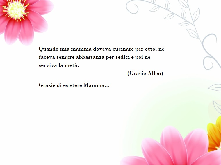 Dedica di Gracie Allen, foto con fiori rosa sfondo bianco, auguri festa della mamma,