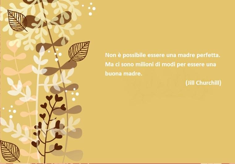 Citazione di Jill Churchill, sfondo immagine colore giallo e disegno fiori, festa della mamma frasi