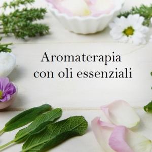 Gli oli essenziali utilizzati nell'aromaterapia: tutto quello che c'è da sapere