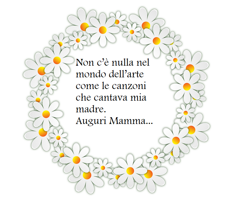 Frasi sulla mamma, scritta di colore nero, disegno di fiori bianchi come cornice