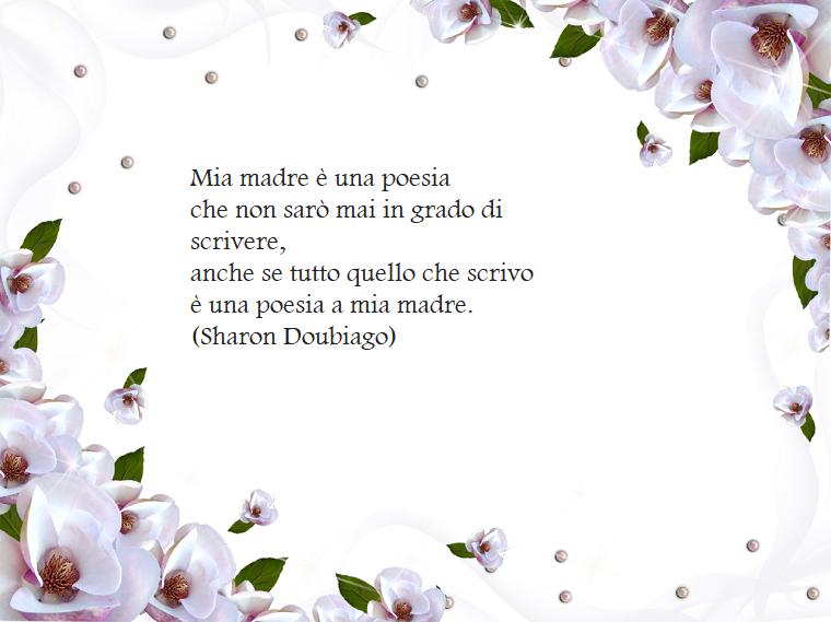 Citazione per la festa della mamma di Sharon Doubiago, cornice con fiori bianchi