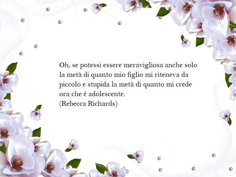 Festa della mamma frasi, dedica di Rebecca Richards, foto con cornice di fiori bianchi