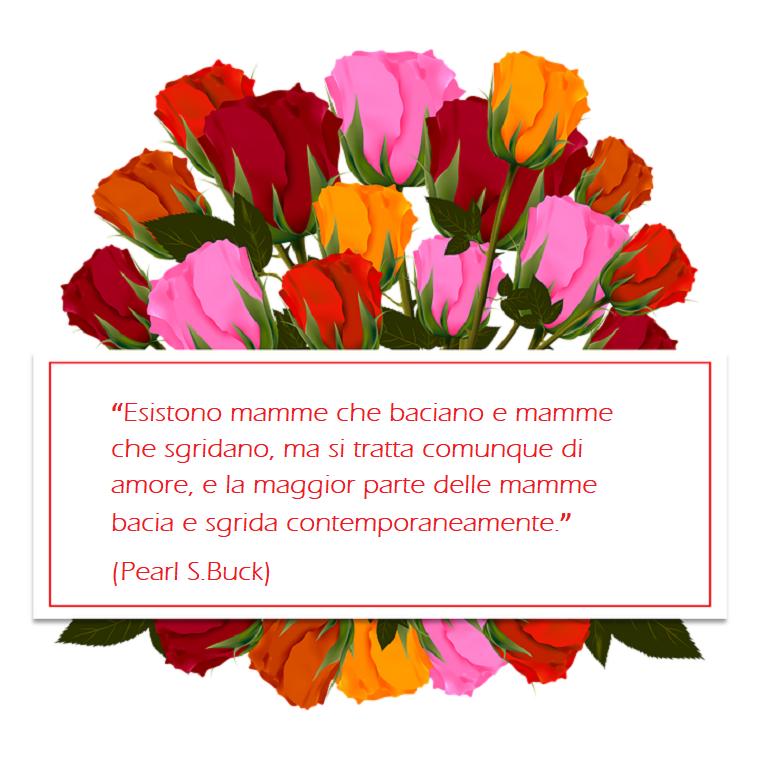Idea frasi festa della mamma, scritta di Pearl S. Buck in cornice, bouquet di fiori colorati