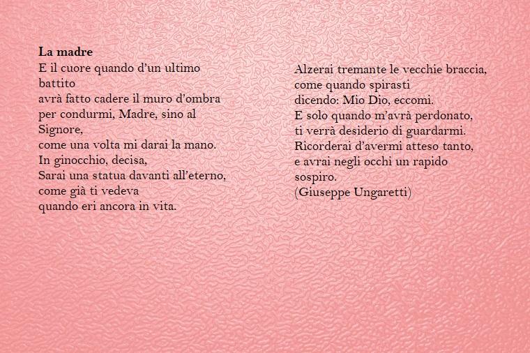 Un'idea per la festa della mamma, poesia dello scrittore Giuseppe Ungaretti La madre