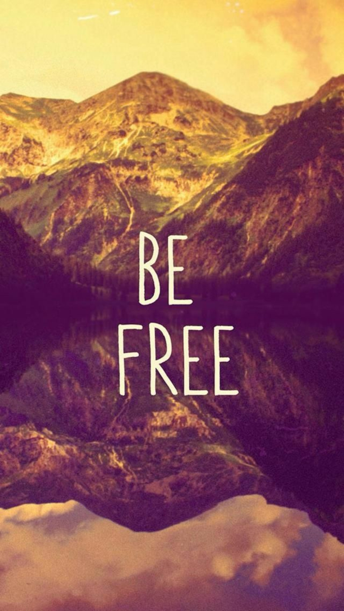 Frasi belle in inglese, Frase Be free, paesaggio montagna, immagini sfondo