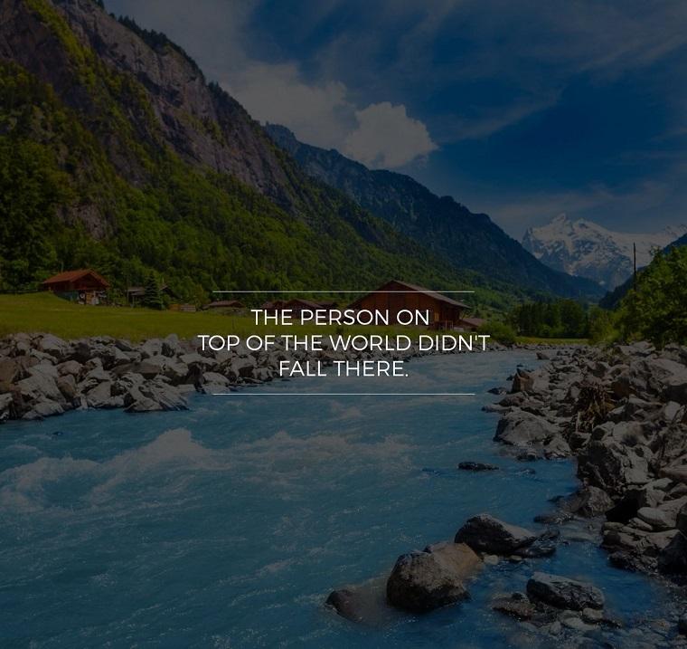 Immagini con frasi significative, scritta in inglese, fiume tra le montagne