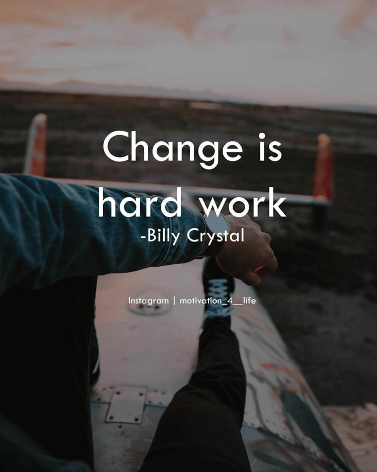 citazioni sul cambiamento frasi per incoraggiare a non mollare