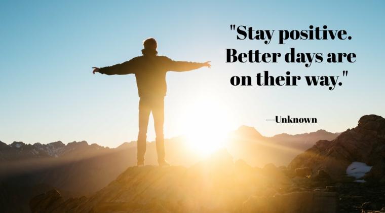 stay positive quotes frasi per incoraggiare una persona a pensare in positivo